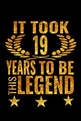 19 years to be this legend notebook