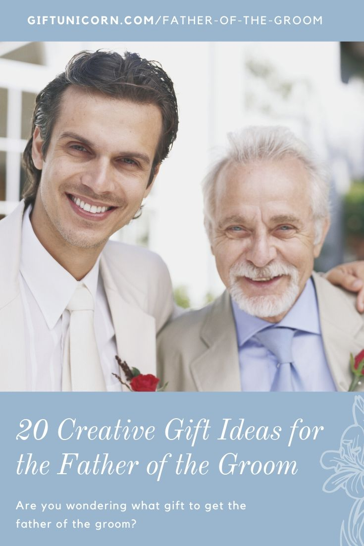 20 Creative Gift Ideas For The Father Of The Groom - pinterest pin image