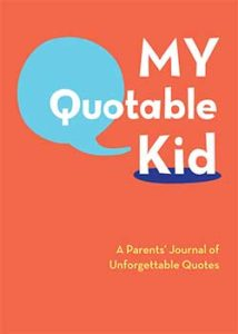 My quotable kid dad's book cover