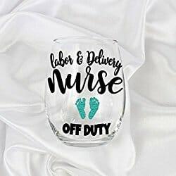 off duty delivery nurse novelty wine glass