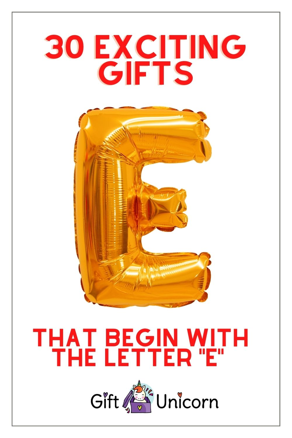 30 gifts that begin with the letter e pin image