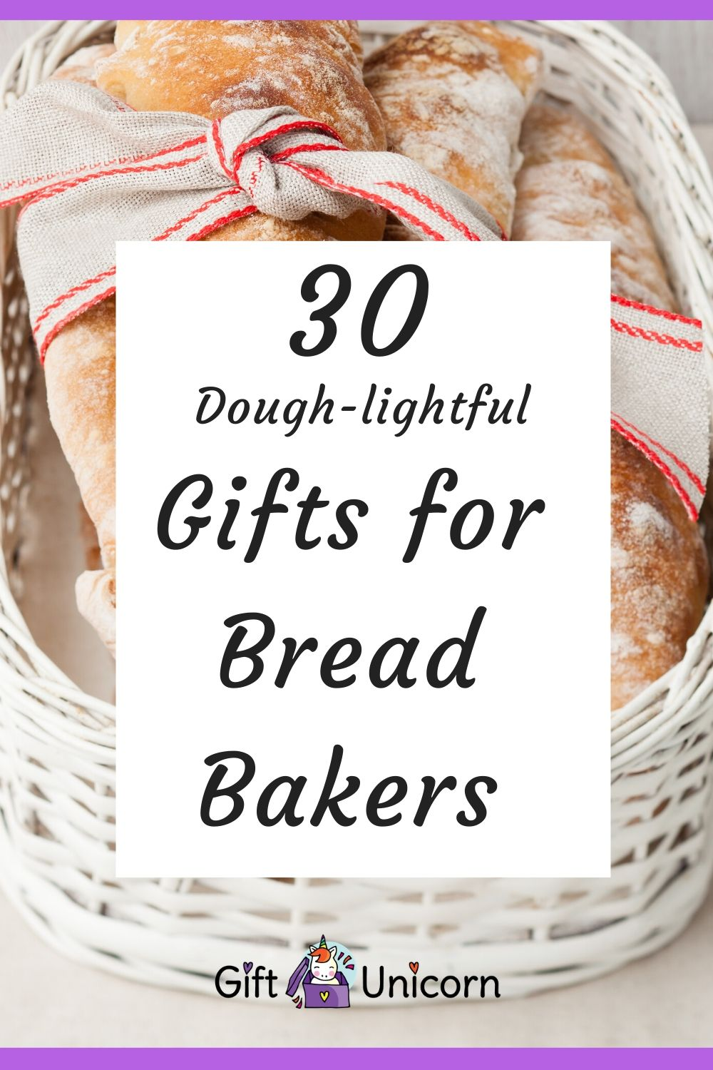 30 Gifts for Bread Bakers (Dough