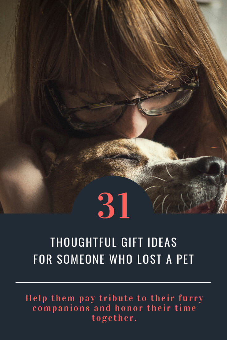 31 Gifts for someone who lost a pet