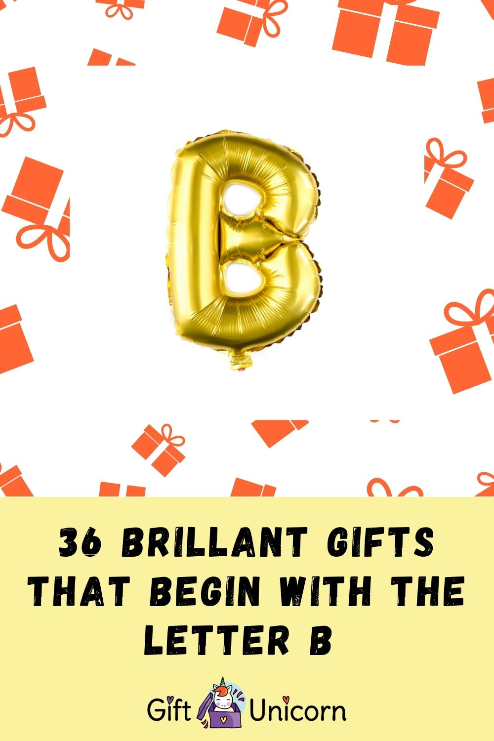 36 brilliant gifts that begin with the letter b