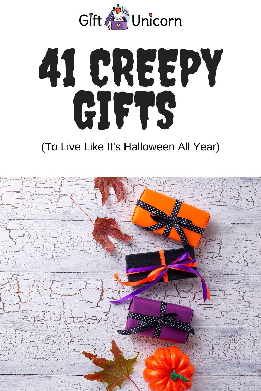 41 creepy gifts pin image