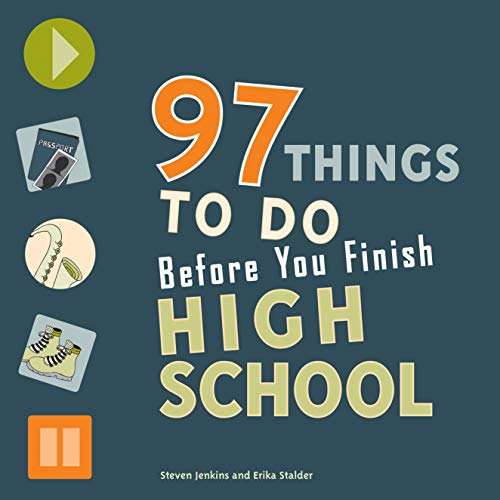 97 things to do before you finish high School paperback