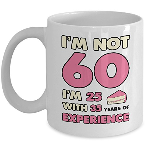 I´m not 60 coffee mug
