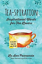 tea spiration collection of quotes