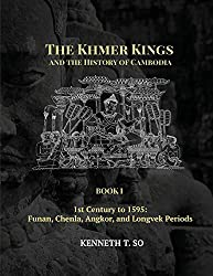 the Khmer kings and the history of Cambodia book