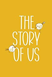 The Story of Us notebook