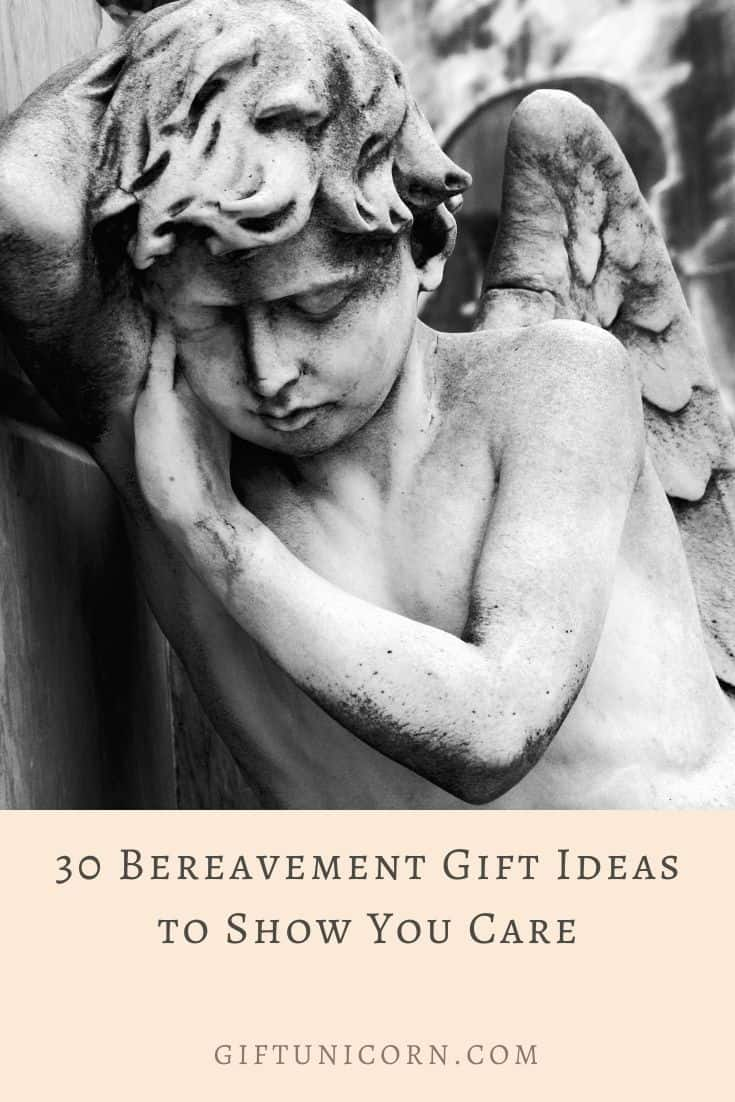 30 Bereavement Gift Ideas to Show You Care - pinterest pin image
