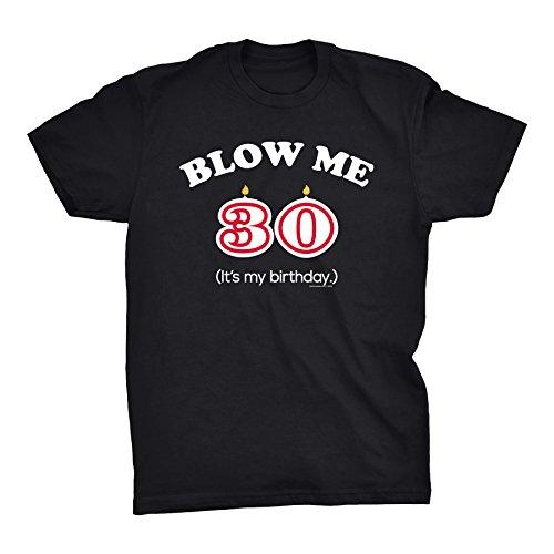 blow me 30 T-shirt
