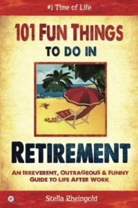 book 101 fun things to do in retirement