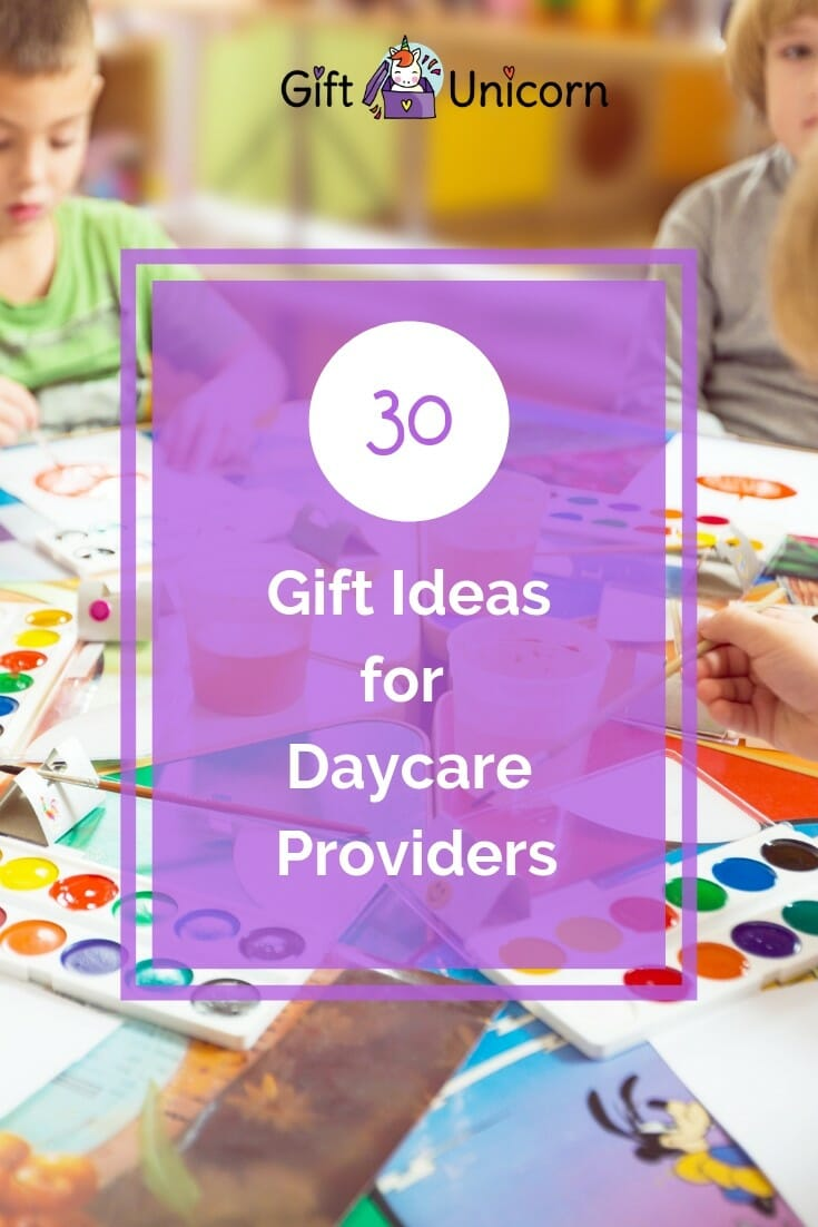 30 Gift ideas for daycare providers