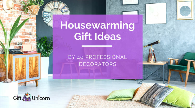 40 Unique Housewarming Gift Ideas (By Interior Decorators ...