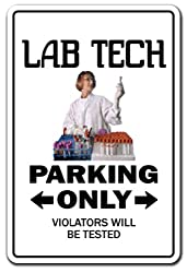 lab tech parking only sign
