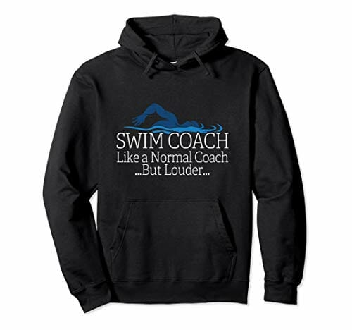 black hoodie with a swimming coach related quote on it