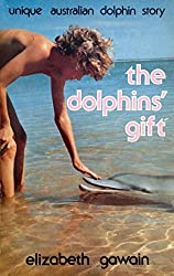 The dolphin´s gift: A true story book
