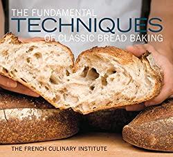 The funadamental techniques of bread baking cookbook