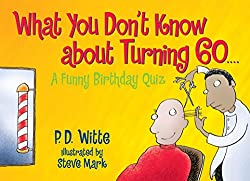 what you don´t know about turning 60 book